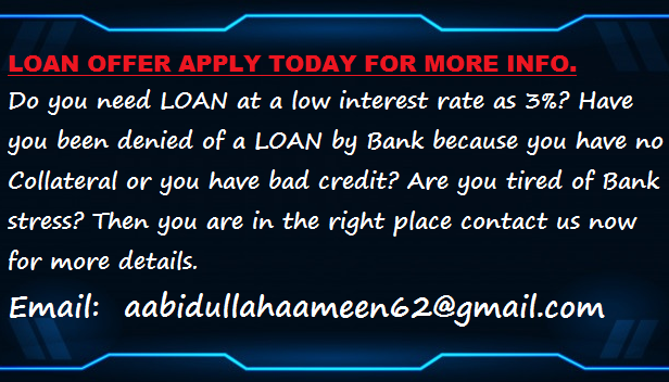 LOAN OFFER APPLY NOW FOR MORE DETAILS
